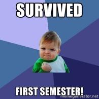 survived first semester.jpg