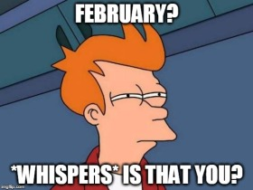 february is that you.jpg